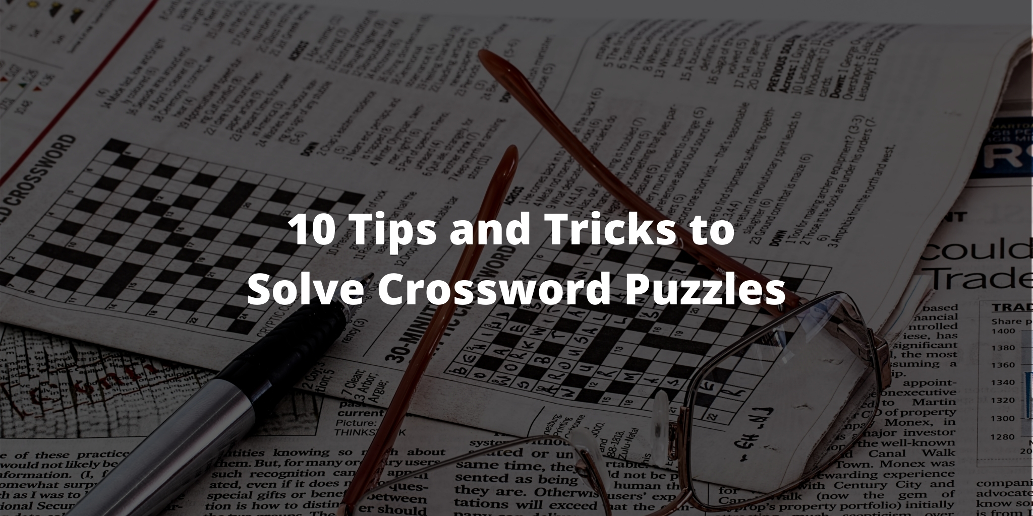 10 Tips and Tricks to Solve Crossword Puzzles