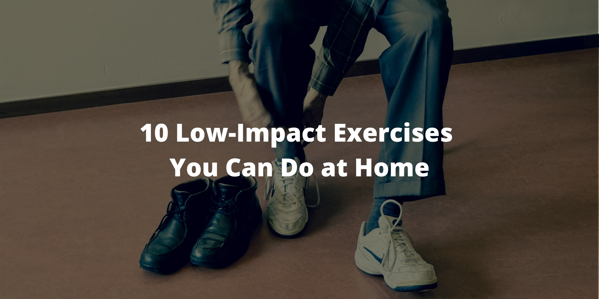 10 Low-Impact Exercises You Can Do at Home
