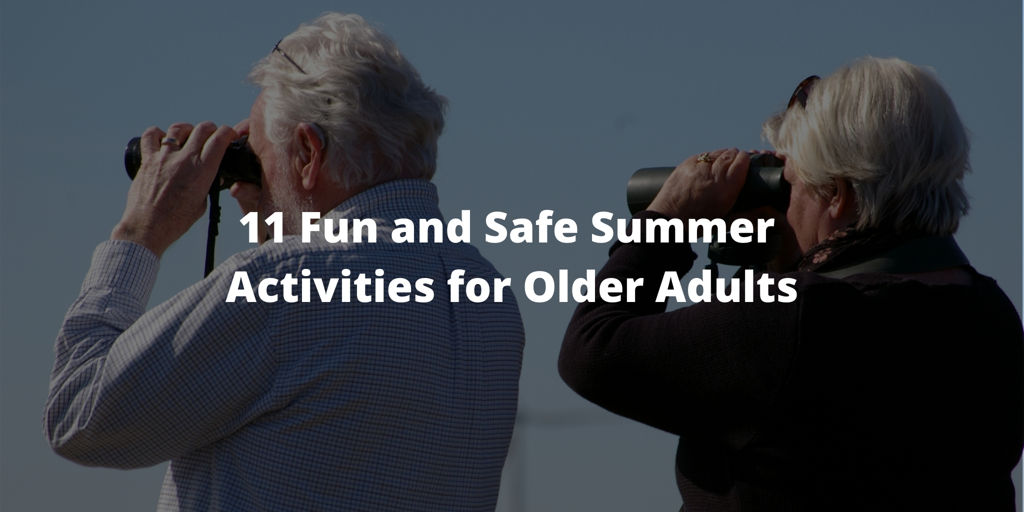 11 Fun and Safe Summer Activities for Older Adults