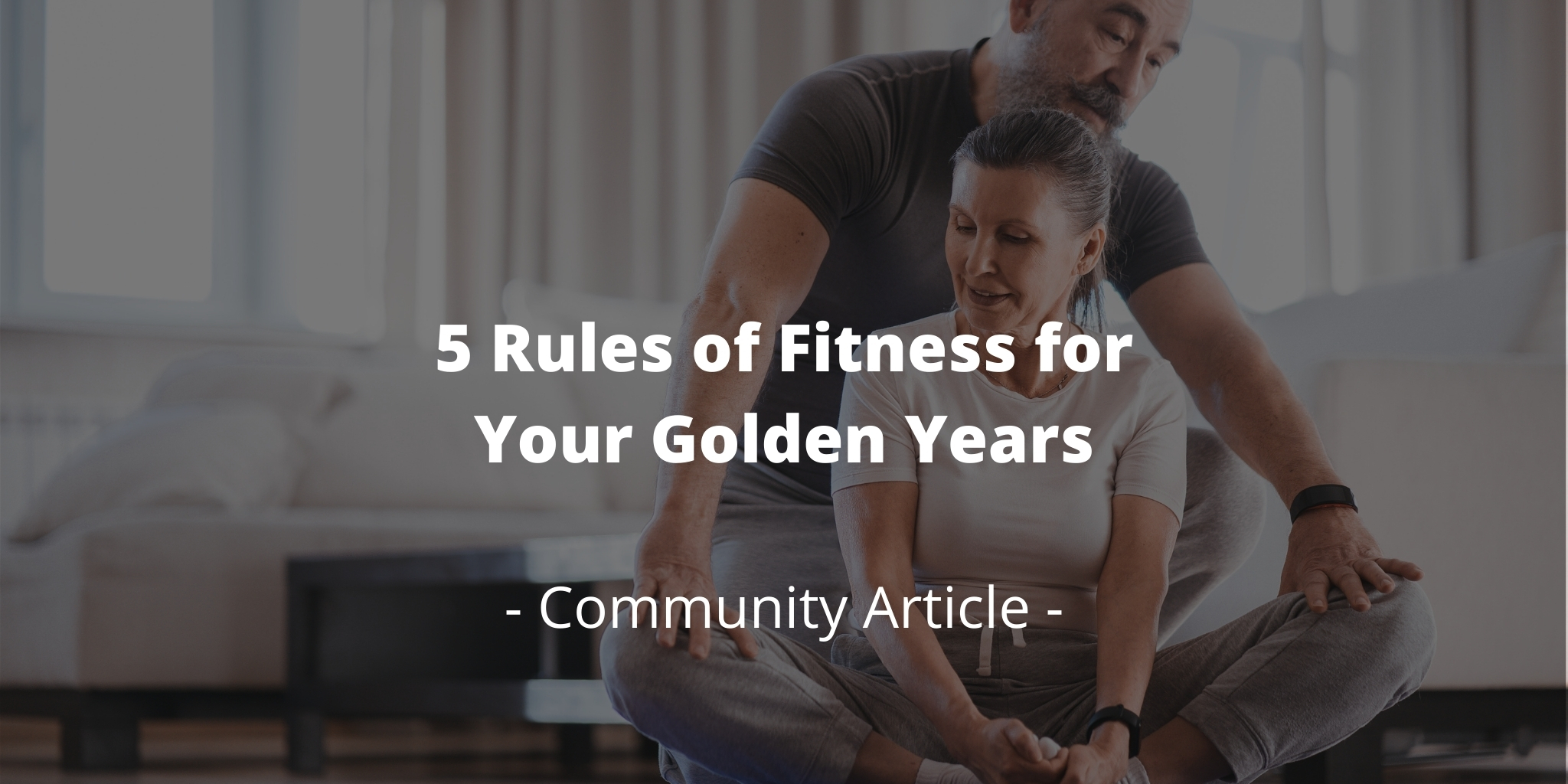 5 Rules of Fitness for Your Golden Years