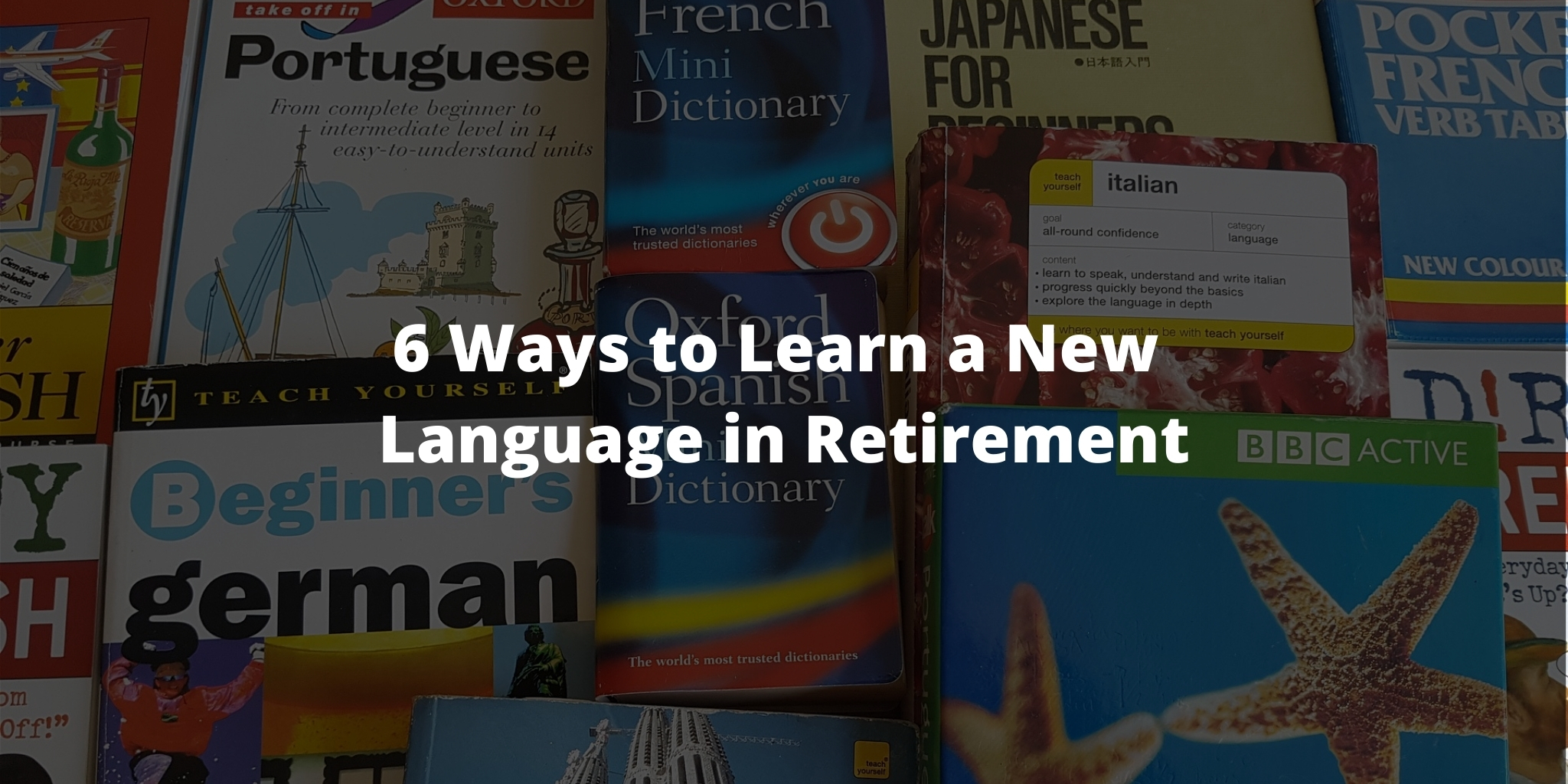 6 Ways to Learn a New Language in Retirement
