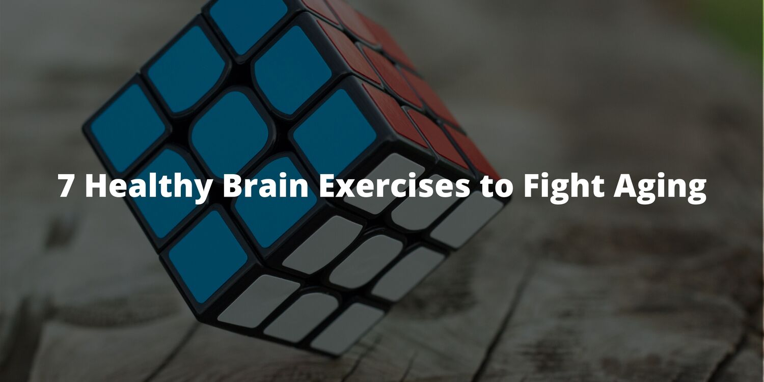 7 Healthy Brain Exercises to Fight Aging
