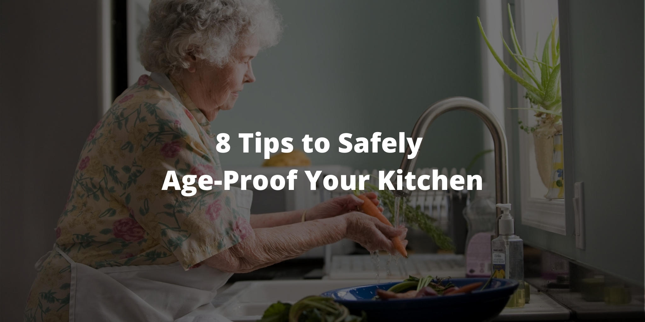 8 Tips to Safely Age-Proof Your Kitchen