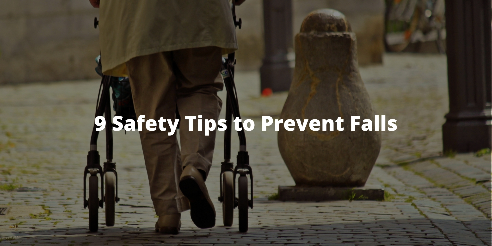 9 Safety Tips to Prevent Falls