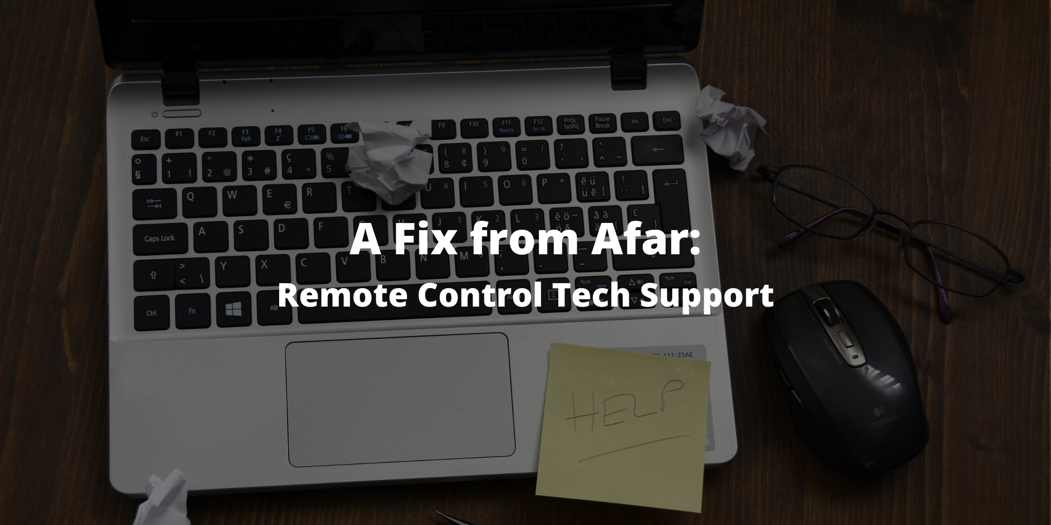 A Fix from Afar: Remote Control Tech Support