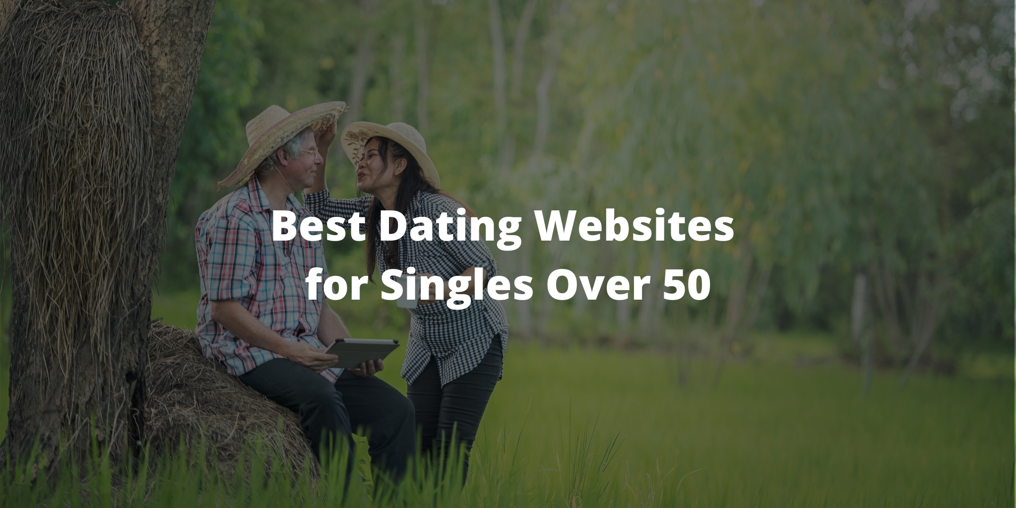 Best Dating Websites for Singles Over 50