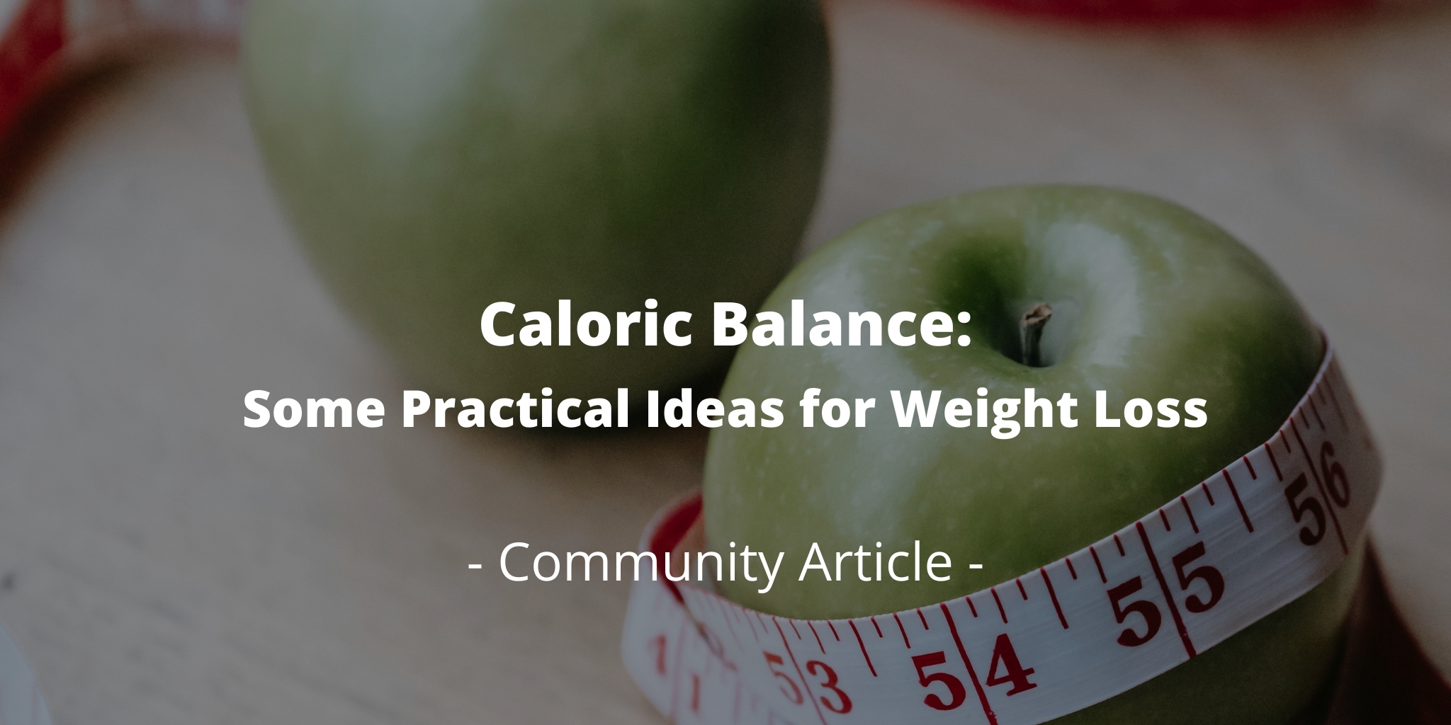 Caloric Balance: Some Practical Ideas for Weight Loss