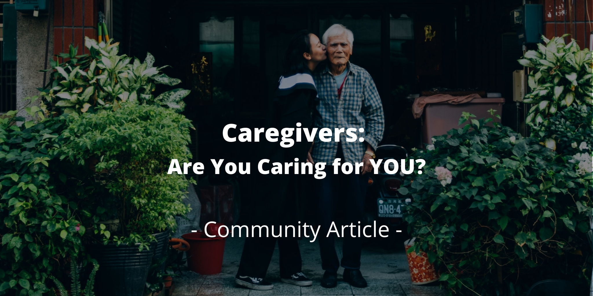 Caregivers: Are You Caring for YOU?