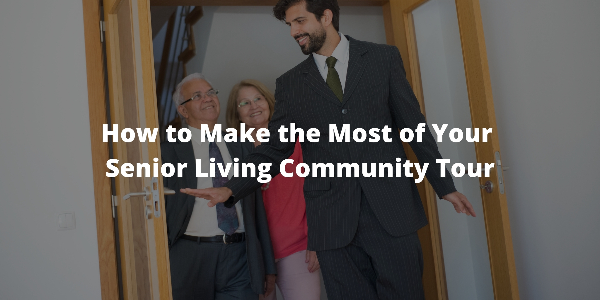 How to Make the Most of Your Senior Living Community Tour