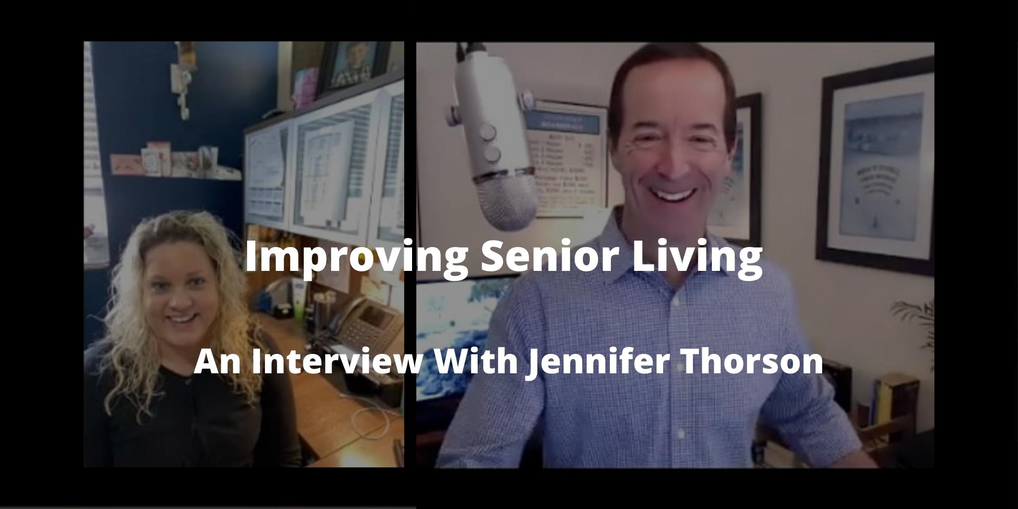 Improving Senior Living: An Interview With Jennifer Thorson