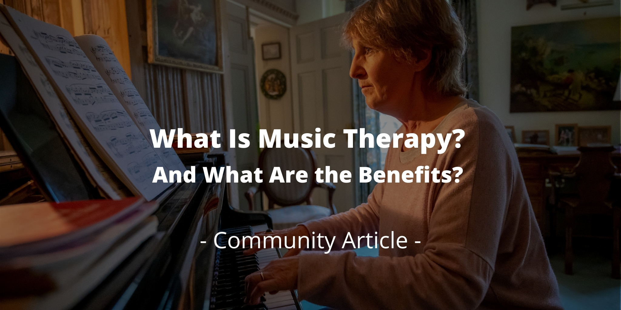 What Is Music Therapy? And What Are the Benefits?